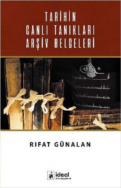 Tarihin Canlı Tanıkları Arşiv Belgeleri.pdf