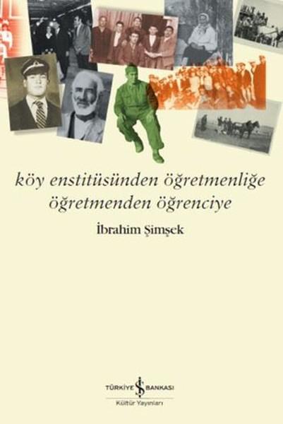 Köy Enstitüsünden Öğretmenliğe Öğretmenden Öğrenciye.pdf