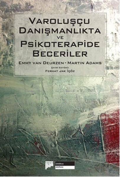 Varoluşçu Danışmanlıkta ve Psikoterapide Beceriler.pdf