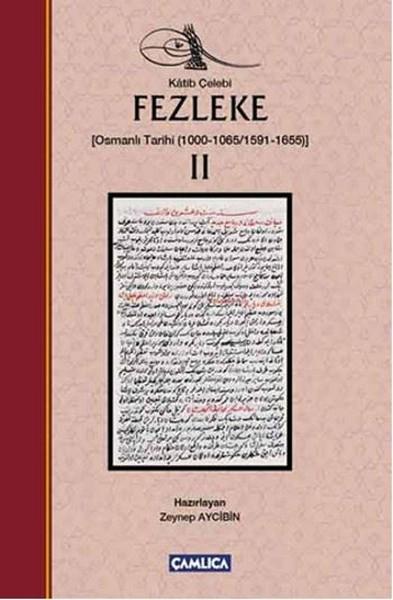 Fezleke 2 Osmanlı Tarihi 1000-1065/1591-1655.pdf