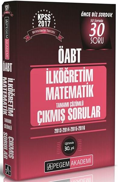 ÖABT İlköğretim Matematik Tamamı Çözümlü Çıkmış Sorular 2017.pdf