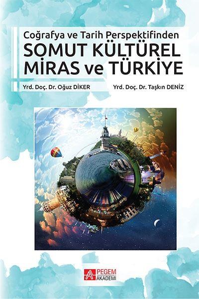 Somut Kültürel Miras ve Türkiye Coğrafya ve Tarih Perspektifinden.pdf