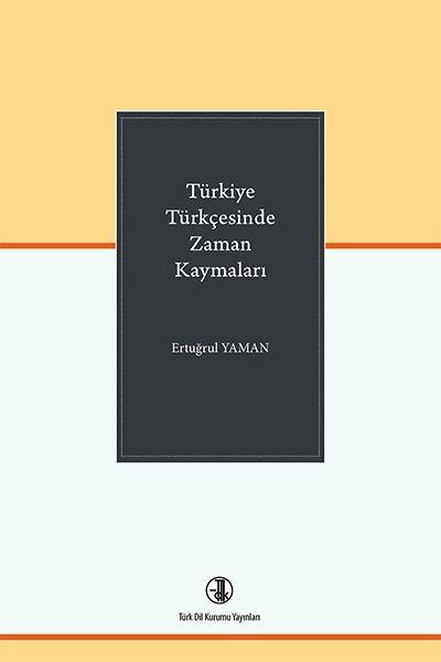 Türkiye Türkçesinde Zaman Kaymaları.pdf