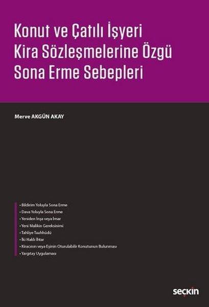 Konut ve Çatılı İşyeri Sözleşmelerine Özgü Sona Erme Sebepleri.pdf