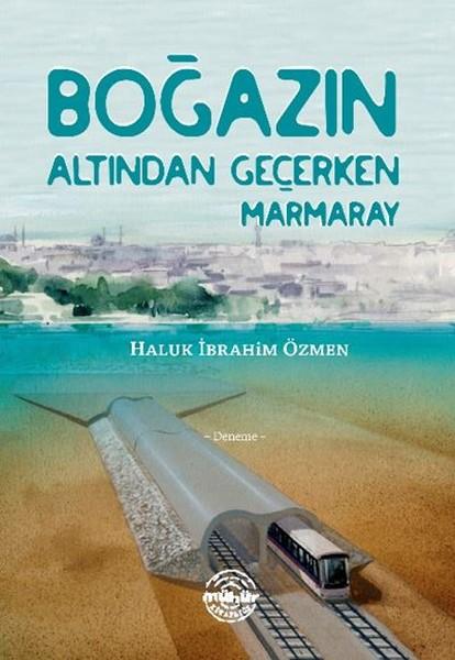 Boğazın Altından Geçerken Marmaray.pdf