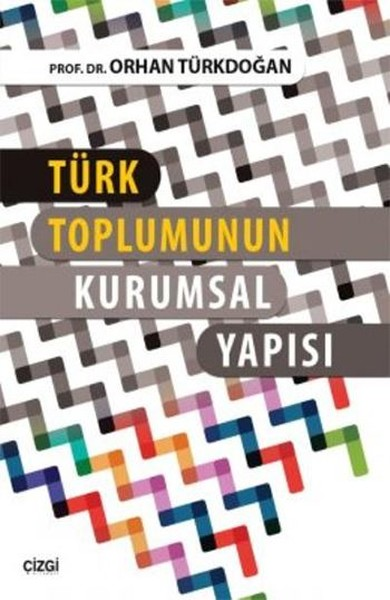 Türk Toplumunun Kurumsal Yapısı.pdf