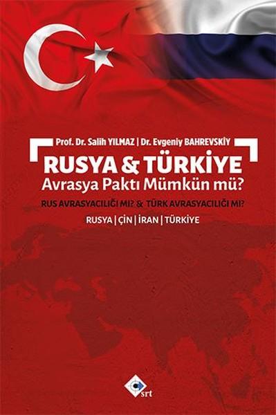 Rusya-Türkiye Avrasya Paktı Mümkün mü?.pdf