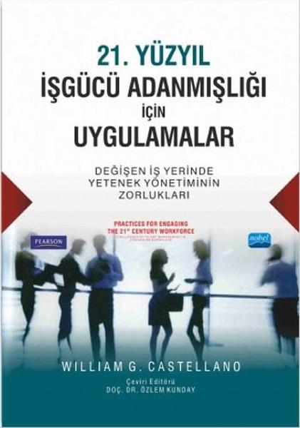 21. Yüzyıl İşgücü Adanmışlığı İçin Uygulamalar.pdf