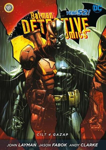Batman Dedektif Hikayeleri Cilt 4-Gazap.pdf