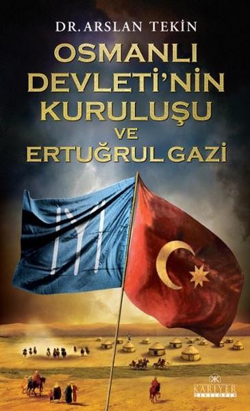 Osmanlı Devletinin Kuruluşu ve Ertuğrul Gazi.pdf