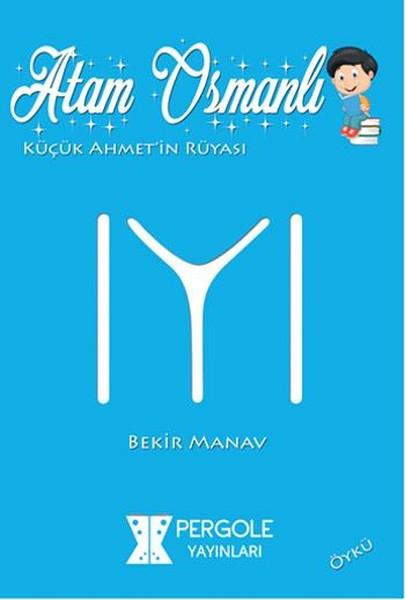 Atam Osmanlı Küçük Ahmetin Rüyası.pdf