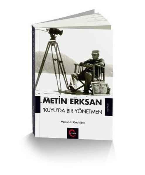 Metin Erksan Kuyuda Bir Yönetmen.pdf