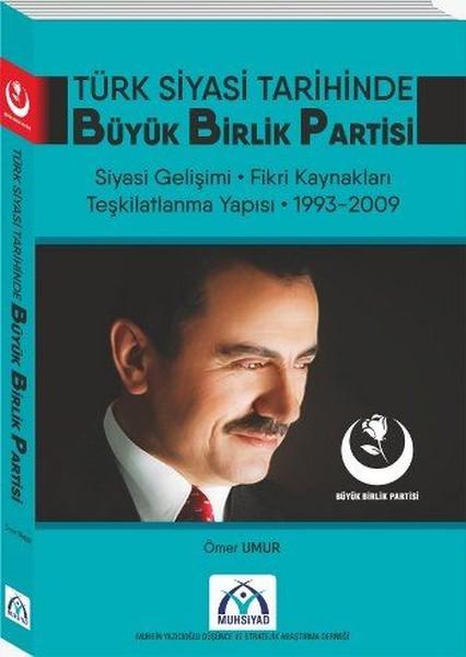 Türk Siyasi Tarihinde Büyük Birlik Partisi.pdf