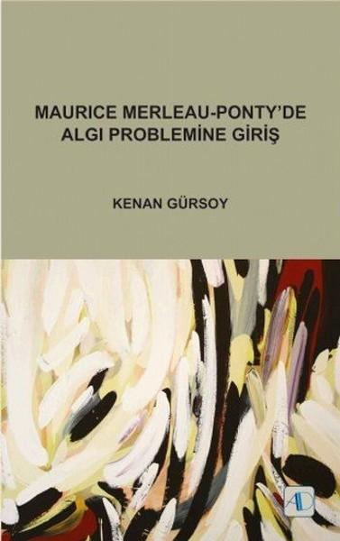 Maurice Merleau-Ponty'de Algı Problemine Giriş.pdf