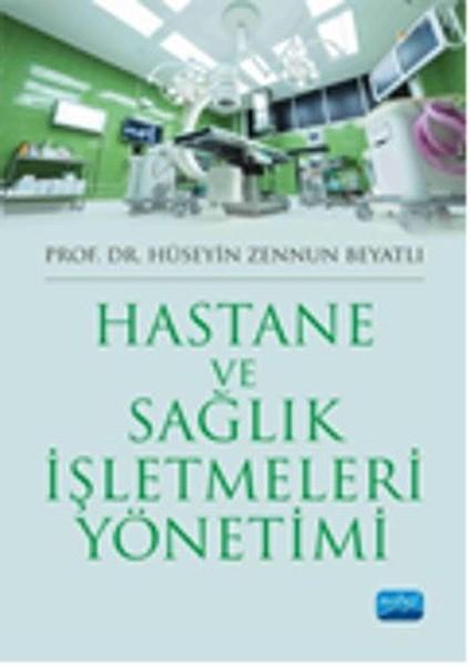Hastane ve Sağlık İşletmeleri Yönetimi.pdf