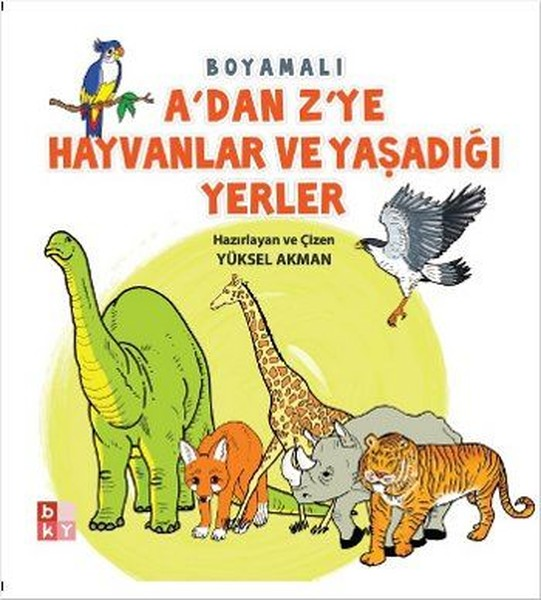 A'dan Z'ye Hayvanlar ve Yaşadığı Yerler.pdf