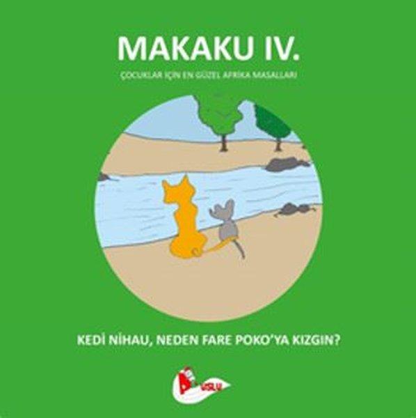Makaku 4. Kedi Nihau, Neden Fare Pokoya Kızgın?.pdf