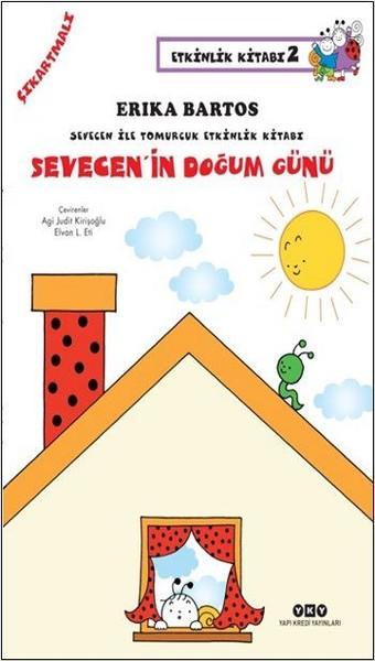Sevecen ile Tomurcuk Etkinlik Kitabı 2-Sevecenin Doğum Günü.pdf