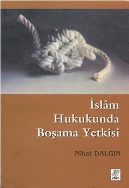 İslam Hukukunda Boşama Yetkisi.pdf