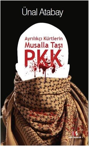 Ayrılıkçı Kürtlerin Musalla Taşı PKK.pdf
