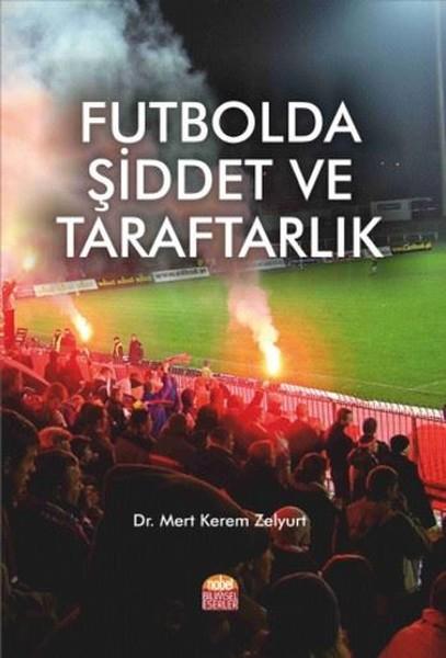Futbolda Şiddet ve Taraftarlık.pdf