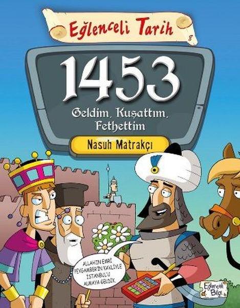 1453 Geldim, Kuşattım, Fethettim.pdf