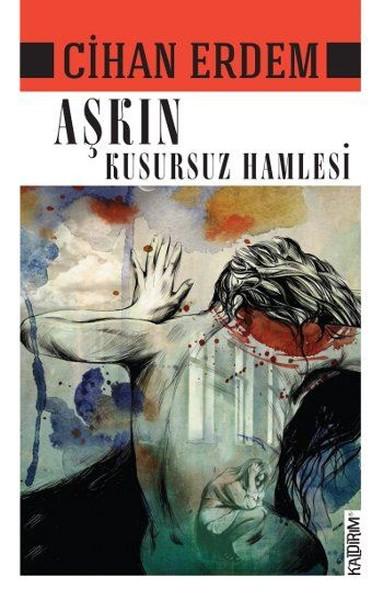 Aşkın Kusursuz Hamlesi.pdf