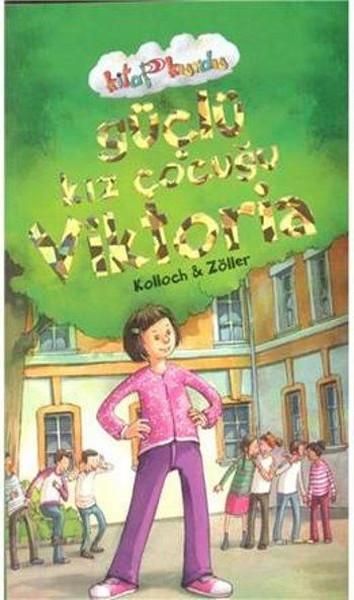 Güçlü Kız Çocuğu Viktoria-Kitap Kurdu.pdf