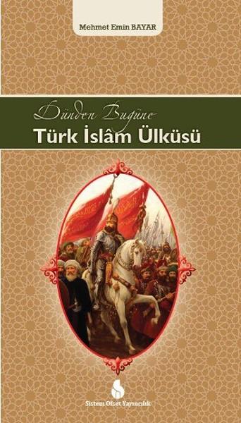 Dünden Bugüne Türk İslam Ülküsü.pdf