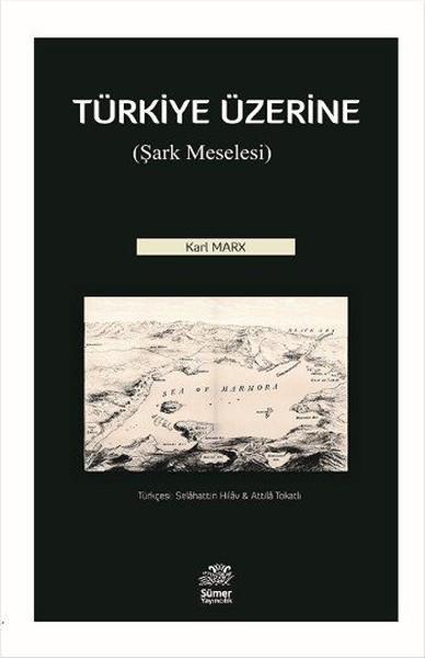 Türkiye Üzerine-Şark Meselesi.pdf