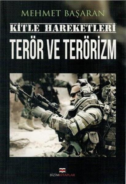Kitle Hareketleri Terör ve Terörizm.pdf