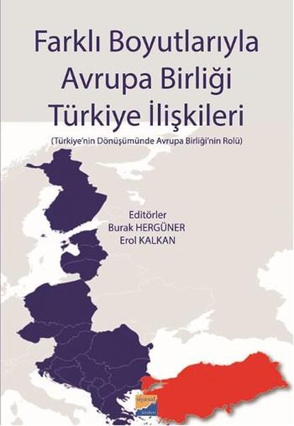 Farklı Boyutlarıyla Avrupa Birliği Türkiye İlişkileri.pdf