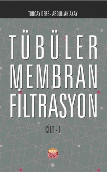 Tübüler Membran Filtrasyon Cilt 1.pdf