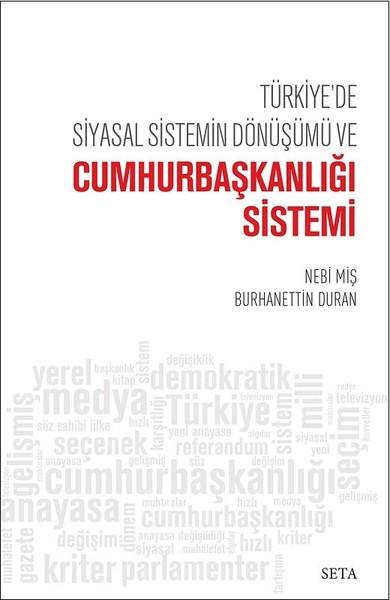 Türkiyede Siyasal Sistemin Dönüşümü ve Cumhurbaşkanlığı Sistemi.pdf