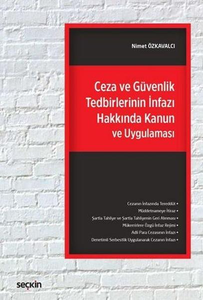 Ceza ve Güvenlik Tedbirlerinin İnfazı Hakkında Kanun ve Uygulaması.pdf