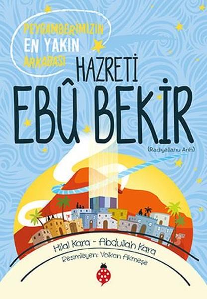 Hazreti Ebu Bekir-Peygamberimizin En Yakın Arkadaşı.pdf