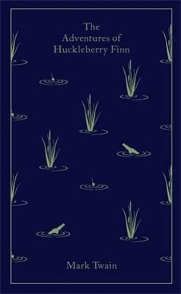 The Adventures of Huckleberry Finn (A Penguin Classics Hardcover).pdf