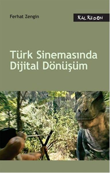 Türk Sinemasında Dijital Dönüşüm.pdf