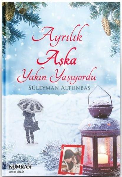 Ayrılık Aşka Yakın Yaşıyordu.pdf