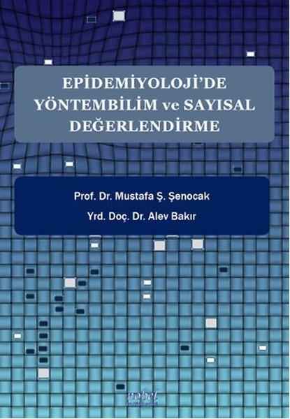 Epidemiyolojide Yöntembilim ve Sayısal Değerlendirme.pdf