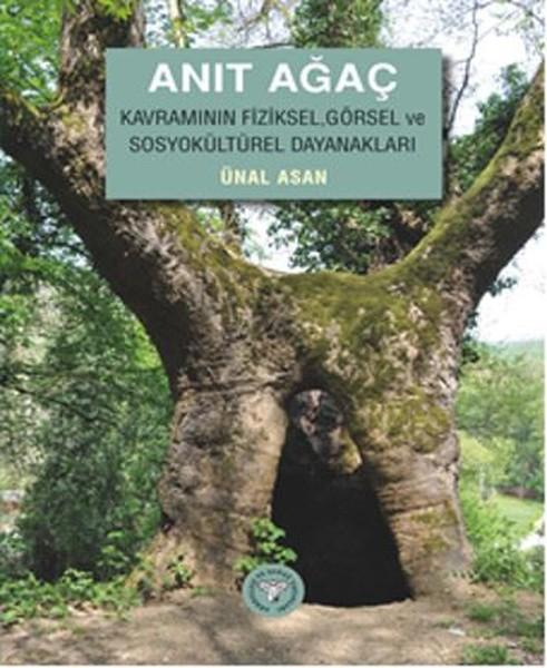 Anıt Ağaç Kavramının Fiziksel, Görsel ve sosyokültürel Dayanakları.pdf