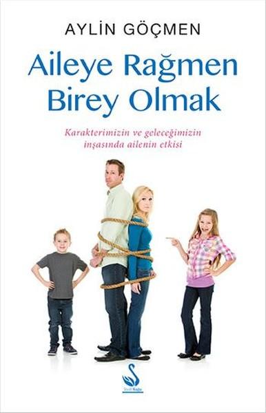 Aileye Rağmen Birey Olmak.pdf