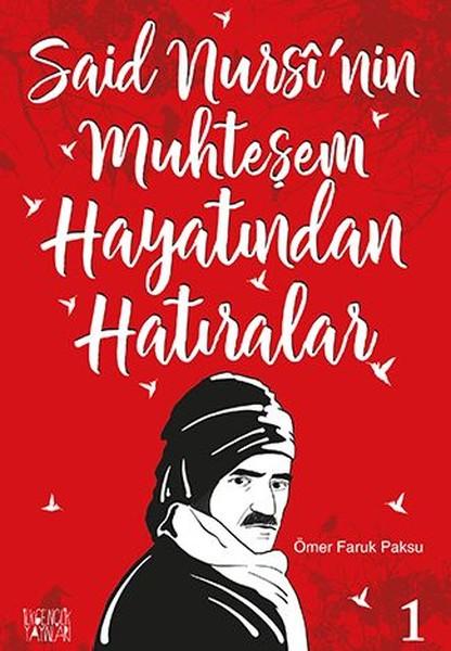 Said Nursinin Muhteşem Hayatından Hatıralar 1.pdf