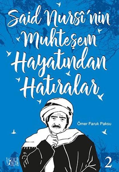 Said Nursinin Muhteşem Hayatından Hatıralar 2.pdf