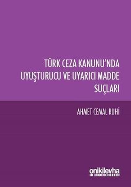 Türk Ceza Kanununda Uyuşturucu ve Uyarıcı Madde Suçları.pdf