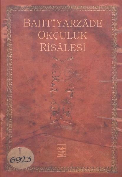 Bahtiyarzade Okçuluk Risalesi.pdf