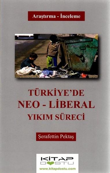 Türkiyede Neo-Liberal Yıkım Süreci.pdf