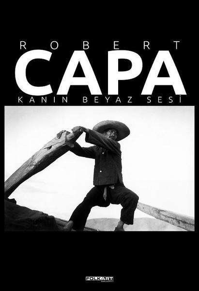 Robert Capa Kanın Beyaz Sesi.pdf
