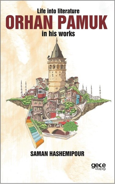 Life İnto Literature Orhan Pamuk İn His Works.pdf