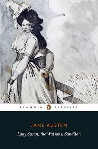 Lady Susan, the Watsons, Sanditon.pdf